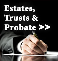 Estates, Trusts & Probate